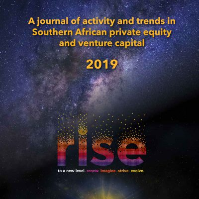 A journal of activity and trends in Southern African private equity and venture capital 2019